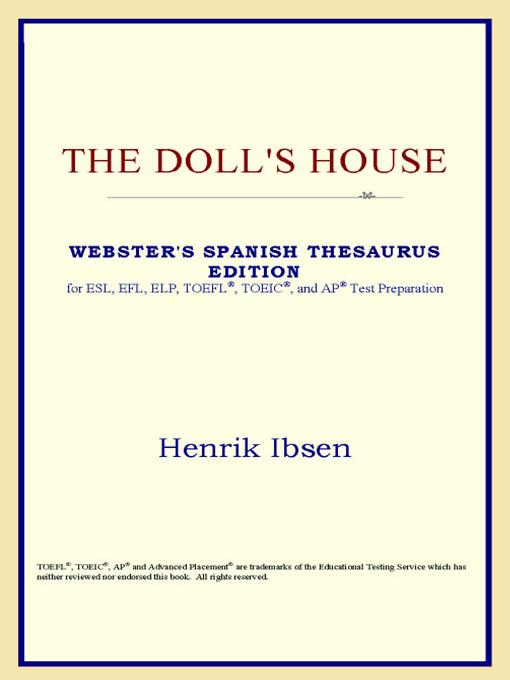 The Doll's House (Webster's Spanish Thesaurus Edition) EB9785551551997