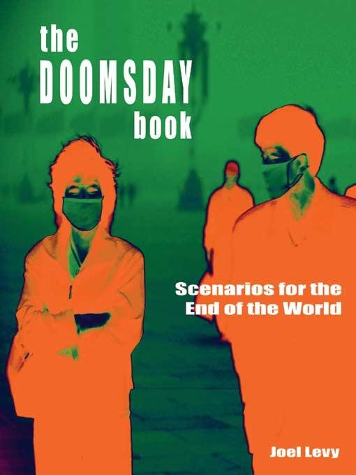 The Doomsday Book: Scenarios for the End of the World EB9785551570479