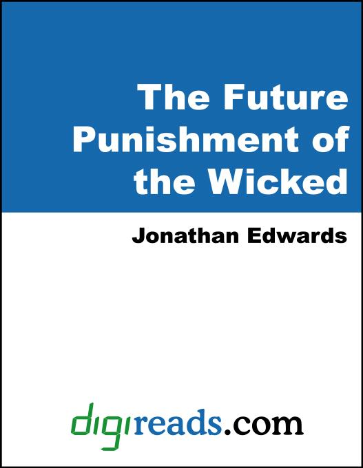 The Future Punishment of the Wicked EB9785551380405