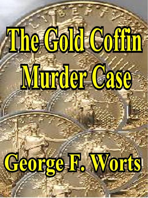 The Gold Coffin Murder Case
