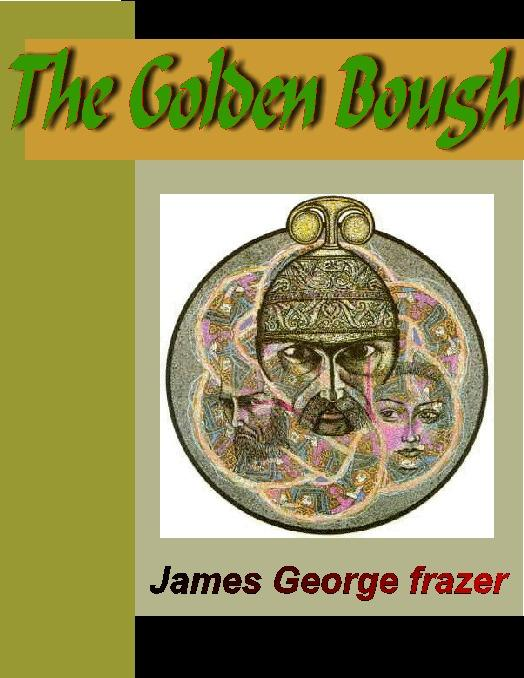 The Golden Bough - A Study in Magic and Religion EB9785551363347