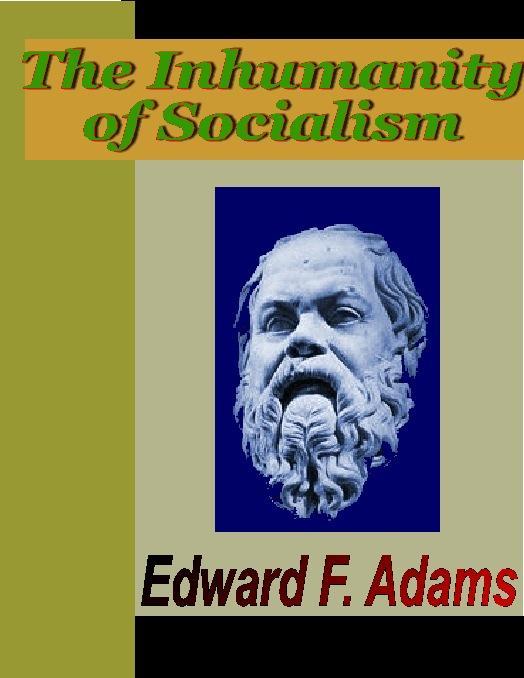 The Inhumanity of Socialism EB9785551296362