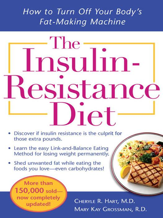 The Insulin-Resistance Diet--Revised and Updated : How to Turn Off Your Body's Fat-Making Machine EB9785551718857