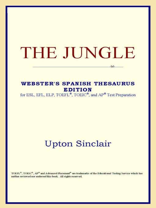 The Jungle (Webster's Spanish Thesaurus Edition) EB9785551552628