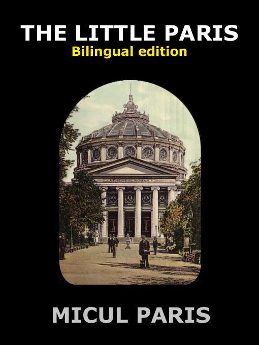 The Little Paris - Historical Photo Album of Old Bucharest EB9785551465089