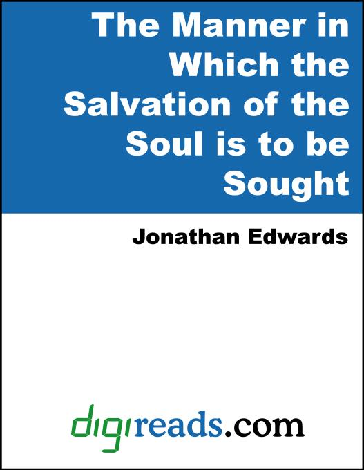 The Manner in Which the Salvation of the Soul is to be Sought EB9785551380436