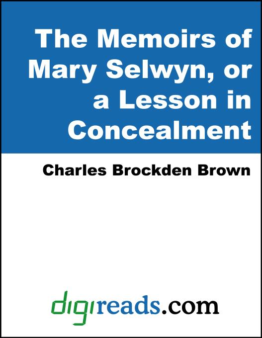 The Memoirs of Mary Selwyn, or a Lesson in Concealment EB9785551396901