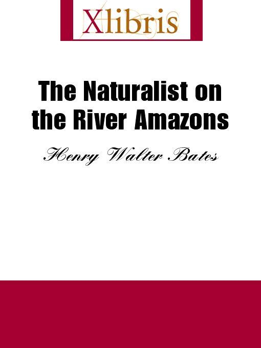The Naturalist on the River Amazons EB9785551066675