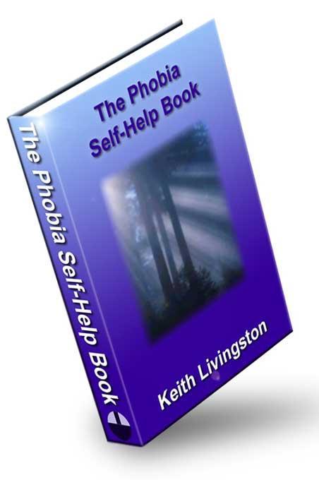 The Phobia Self-Help Book