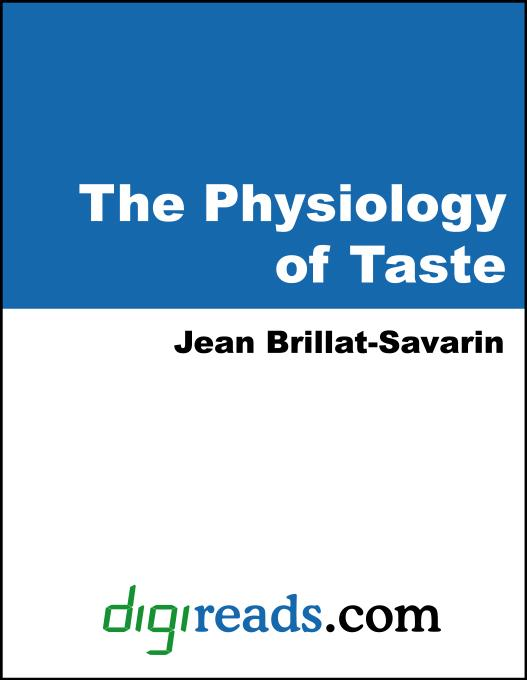 The Physiology of Taste EB9785551325246