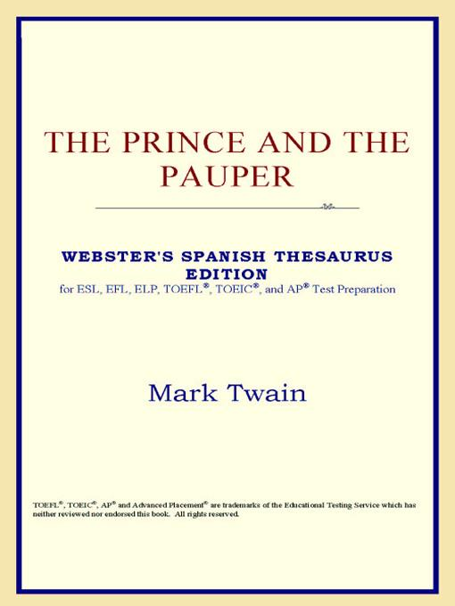 The Prince and the Pauper (Webster's Spanish Thesaurus Edition) EB9785551552376