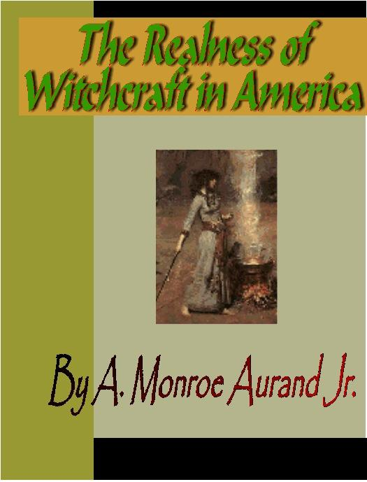 The Realness of Witchcraft in America EB9785551297048
