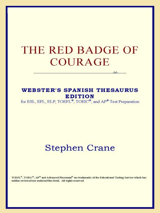 The Red Badge of Courage (Webster's Spanish Thesaurus Edition) EB9785551552543