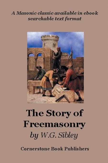 The Story of Freemasonry EB9785551464181