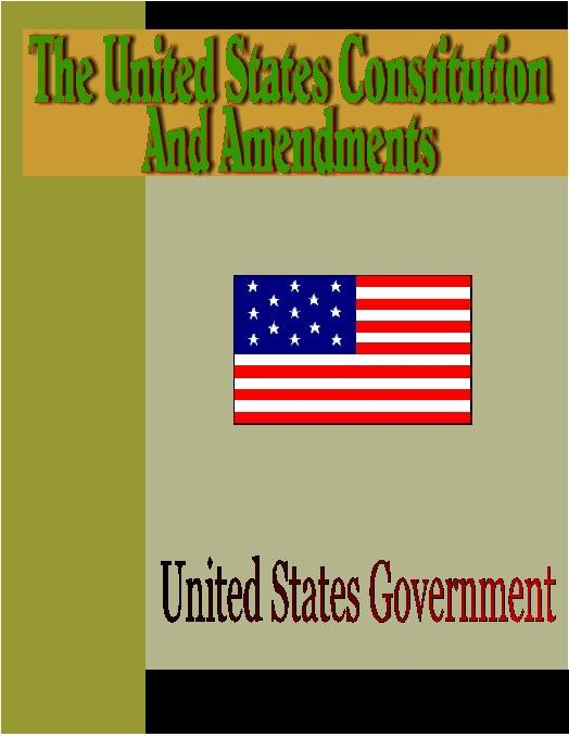 The United States Constitution and Amendments EB9785551294450