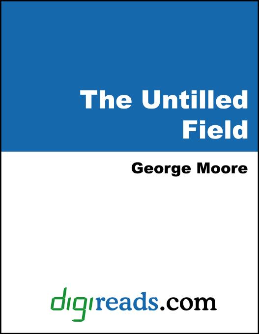The Untilled Field EB9785551401735