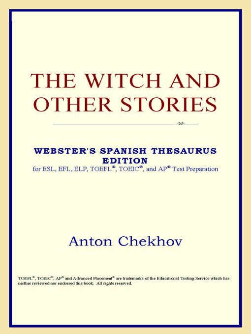 The Witch and Other Stories (Webster's Spanish Thesaurus Edition) EB9785551551485