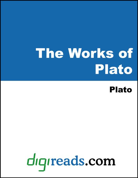 The Works of Plato EB9785551324638