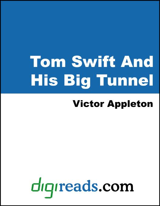 Tom Swift And His Big Tunnel EB9785551395683