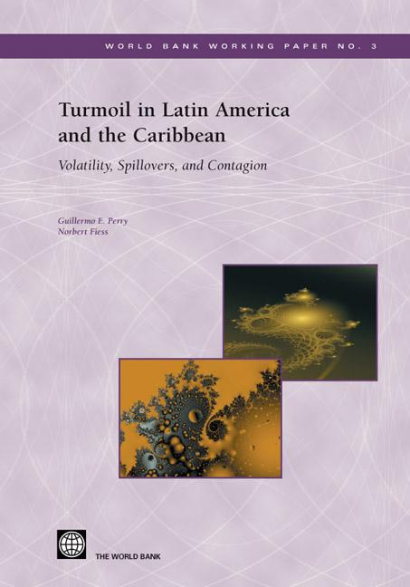 Turmoil in Latin America and the Caribbean: Volatility, Spillovers, and Contagion EB9785551407164