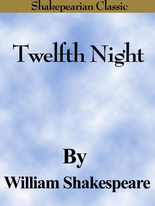 Twelfth Night (Shakespearian Classics) EB9785551486831