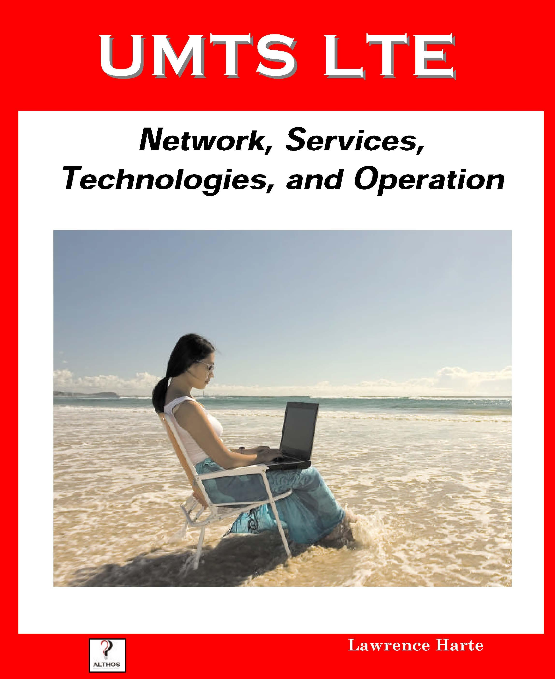 UMTS LTE: Network, Services, Technologies, and Operation EB9785551939115