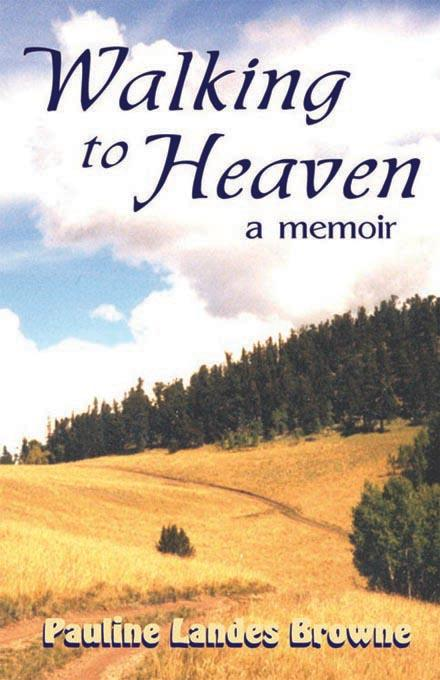 Walking to Heaven