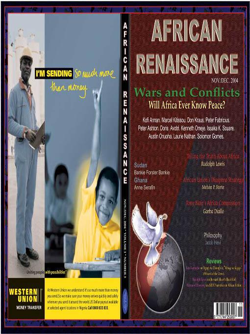 Wars and Conflicts: Will Africa Ever Know Peace? (African Renaissance, Vol1 No 3, 2004) EB9785551585800