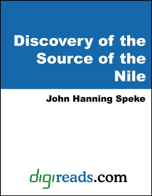 What Led to the Discovery of the Source of the Nile EB9785551329565