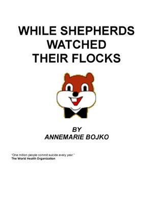 While Shepherds Watched Their Flocks EB9785551747253