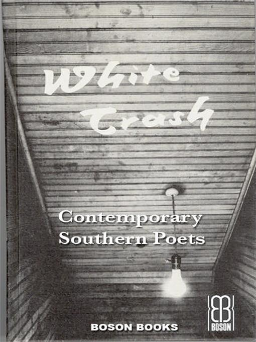 White Trash: An Anthology of Contemporary Southern Poets EB9785551263333
