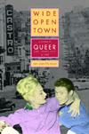 Wide Open Town: A History of Queer San Francisco to 1965 EB9785551246848