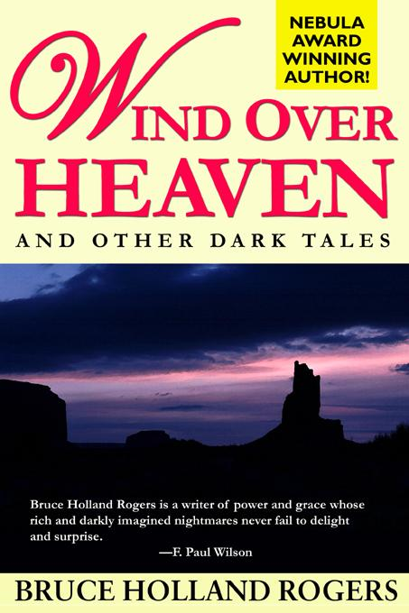Wind Over Heaven: And Other Dark Tales EB9785551095873