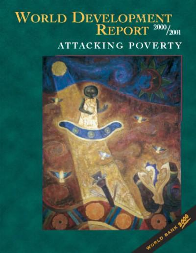 World Development Report 2000/2001: Attacking Poverty EB9785551405573