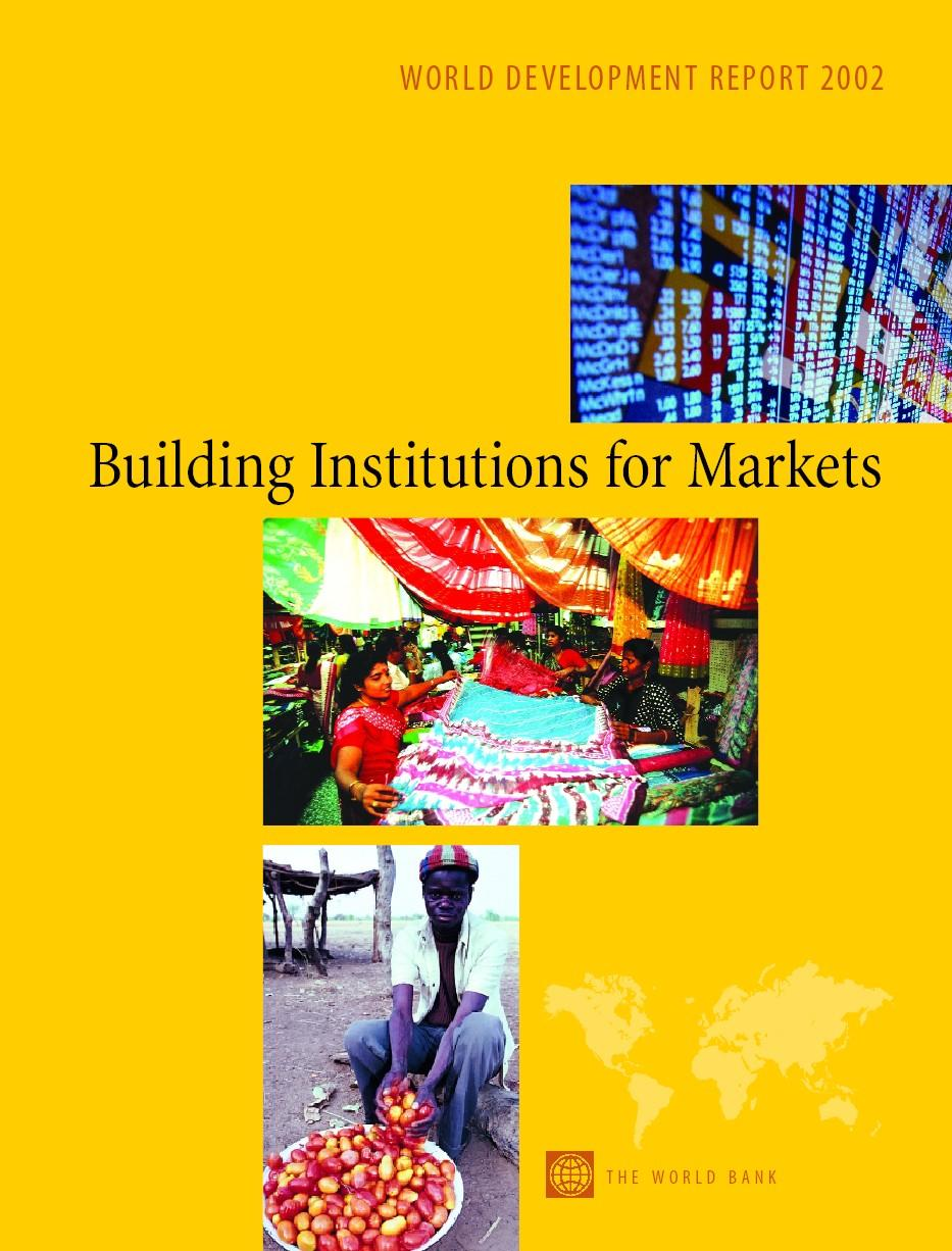 World Development Report 2002: Building Institutions for Markets EB9785551405634