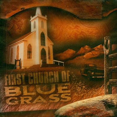 The First Church of Bluegrass 0647867704728