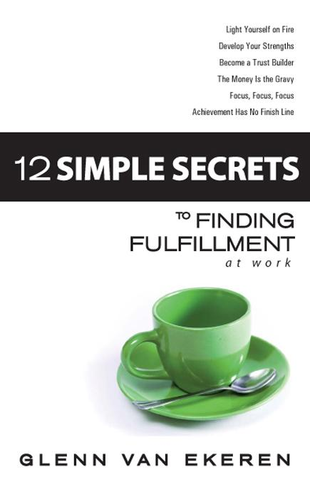 12 Simple Secrets to Finding Fulfillment at Work EB9787770911217