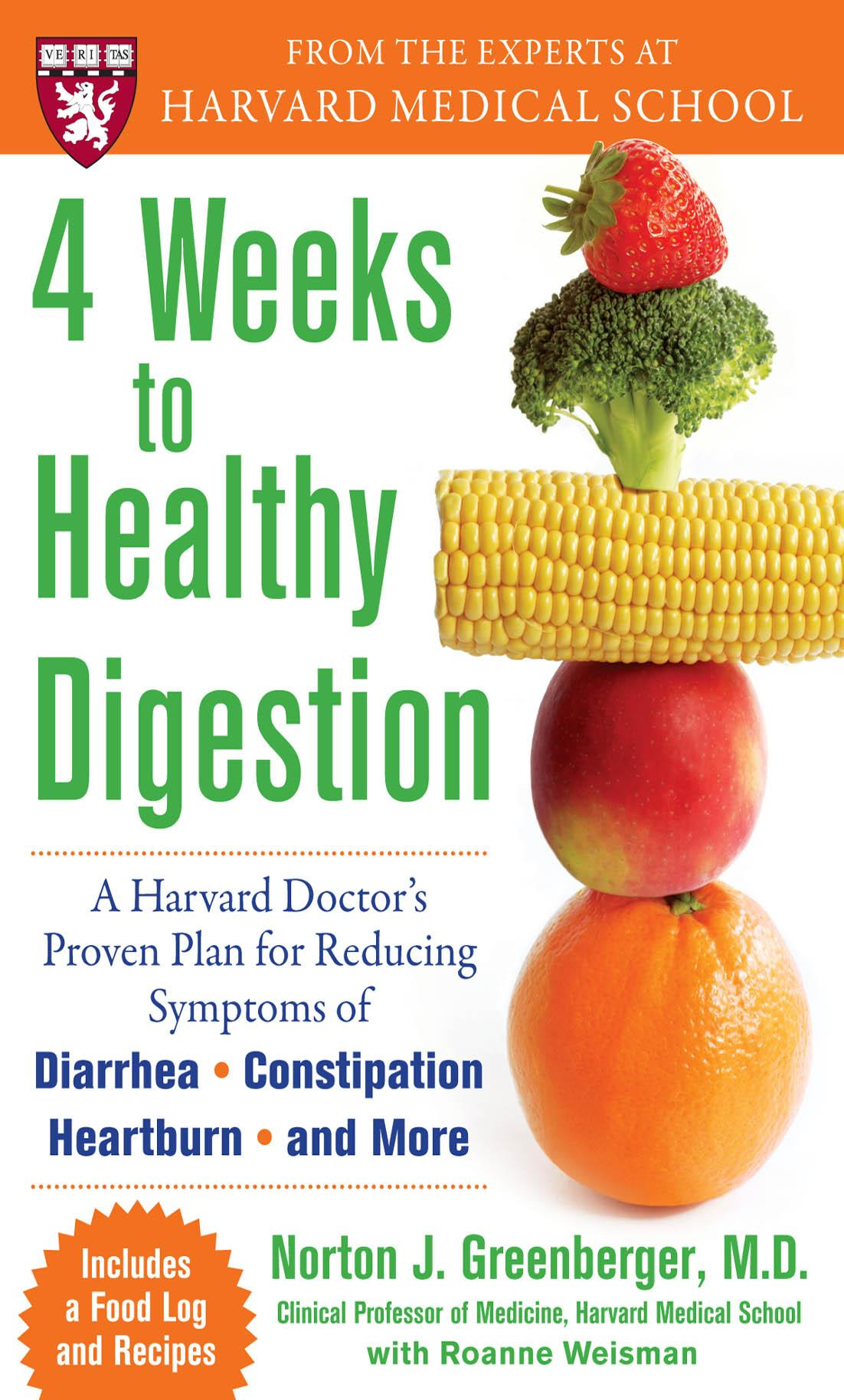 4 Weeks to Healthy Digestion: A Harvard Doctor's Proven Plan for Reducing Symptoms of Diarrhea,Constipation, Heartburn, and More