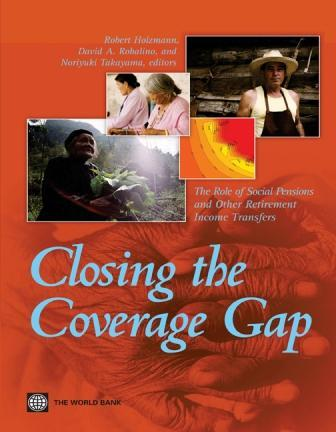 Closing the Coverage Gap: Role of Social Pensions and Other Retirement Income Transfers EB9787770750038