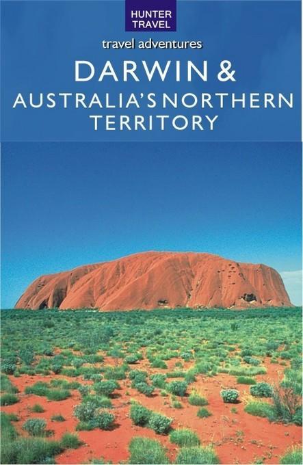 Darwin & Australia's Northern Territory EB9787770829666