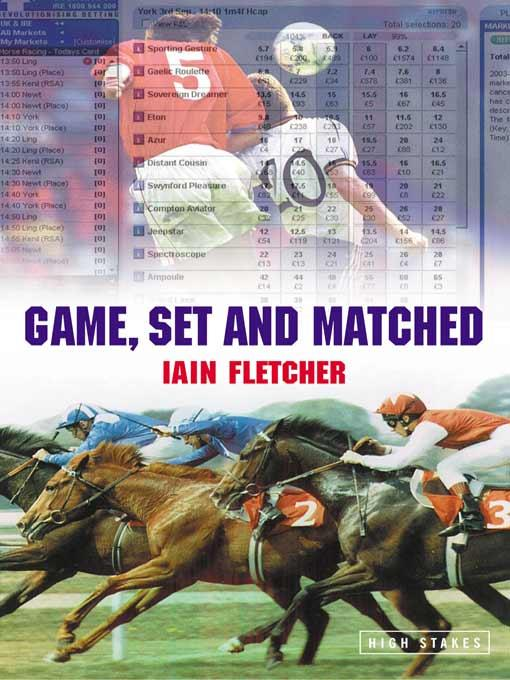 Game, Set and Matched: One Year on the Betting Exchanges EB9787770643019