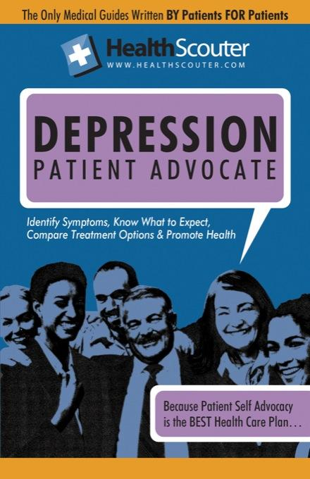 HealthScouter Depression: Signs of Depression and Clinical Depression Patient Advocate EB9787770904400