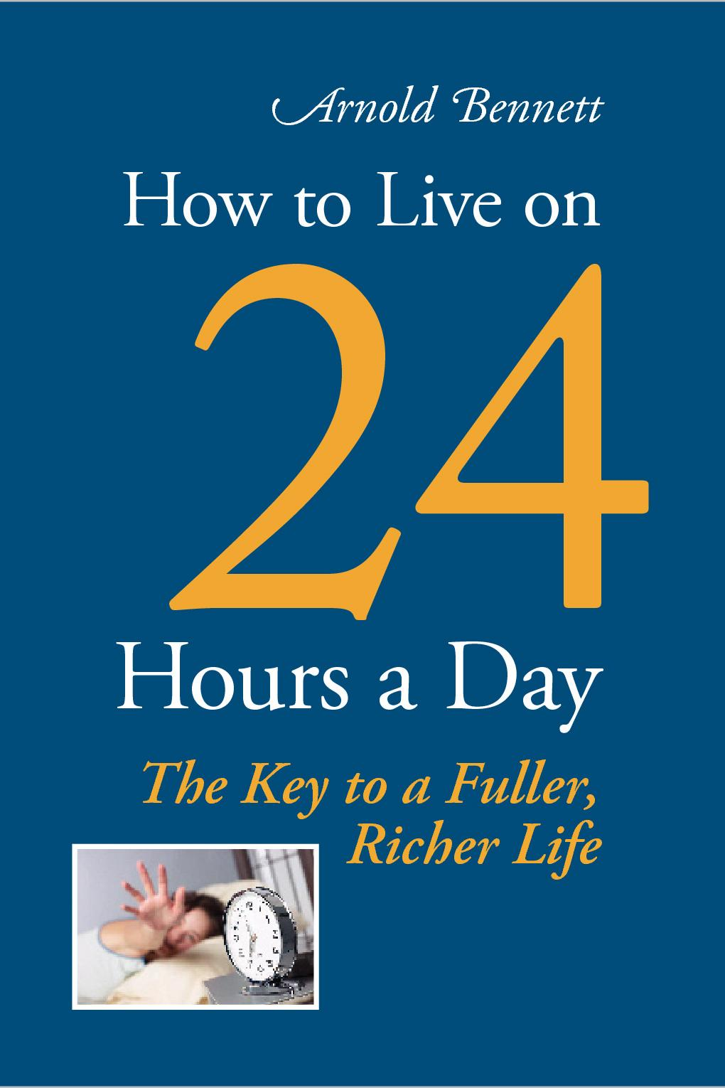How to Live on 24 Hours a Day EB9787770612022