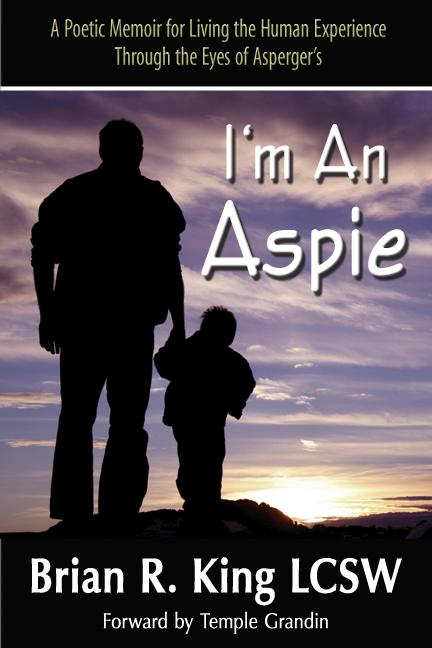I'm An Aspie; A Poetic Memoir for Living the Human Experience Through the Eyes of Asperger's EB9787770530333