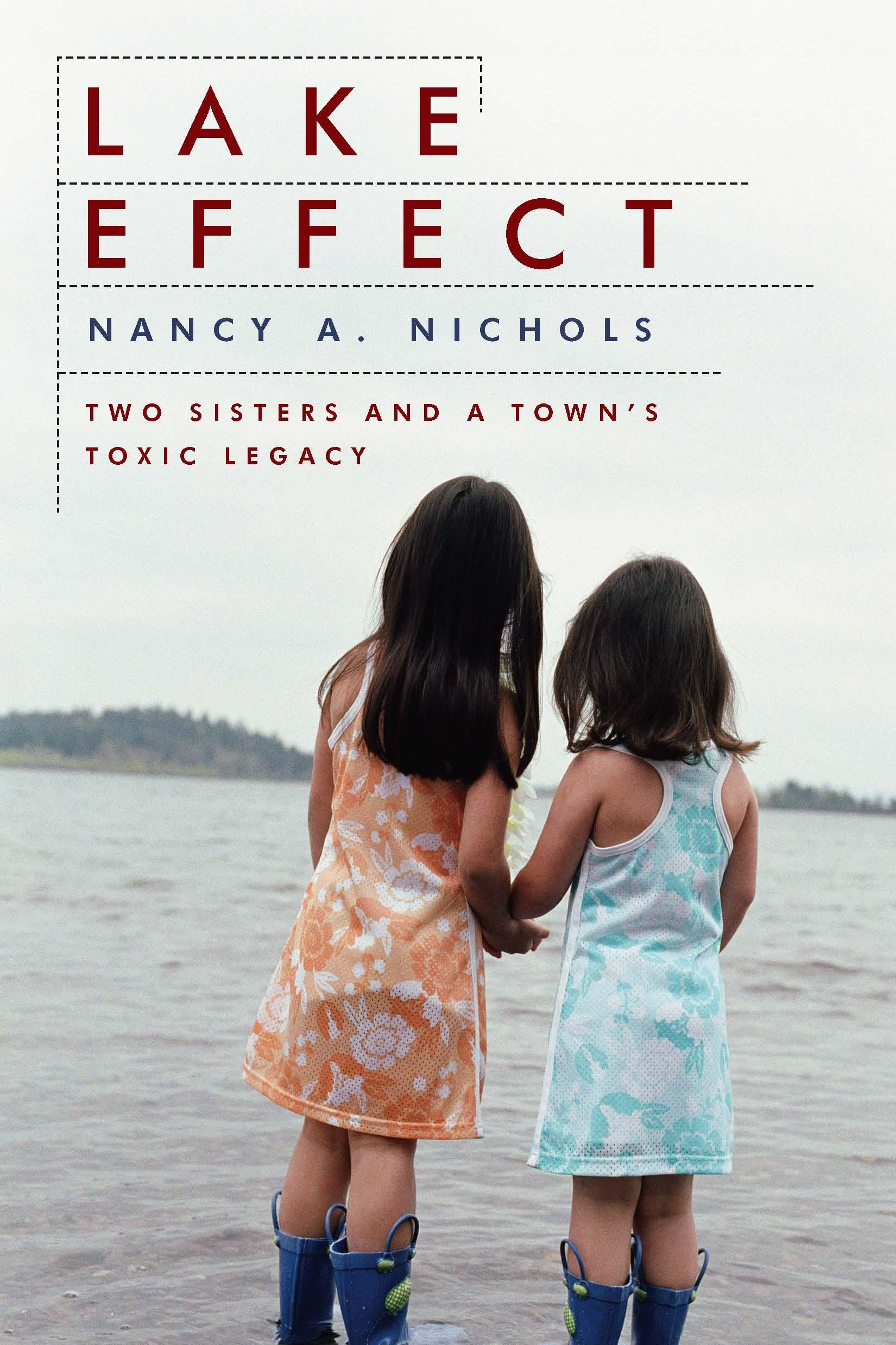 Lake Effect: Two Sisters and a Town's Toxic Legacy EB9787770550515