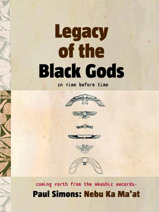 Legacy of the Black Gods in Time Before Time, Coming Forth from the Akashic Records EB9787770966132