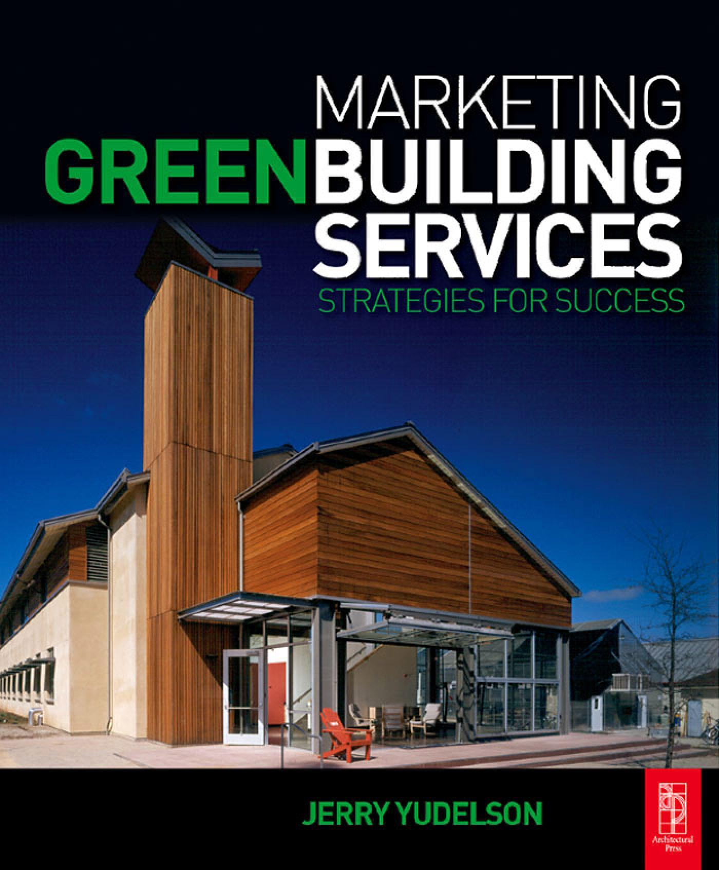 Marketing Green Building Services: Strategies for Success