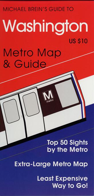 Michael Brein's Guide to Washington, DC by the Metro EB9787772504417