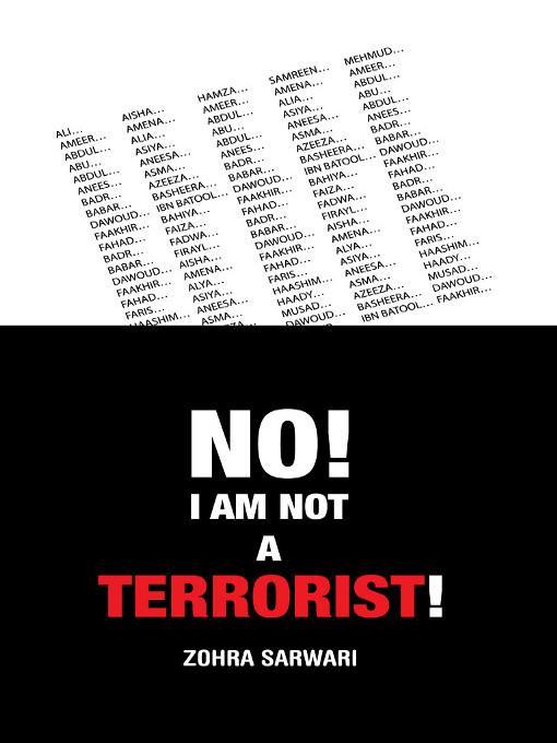 NO I AM NOT A TERRORIST