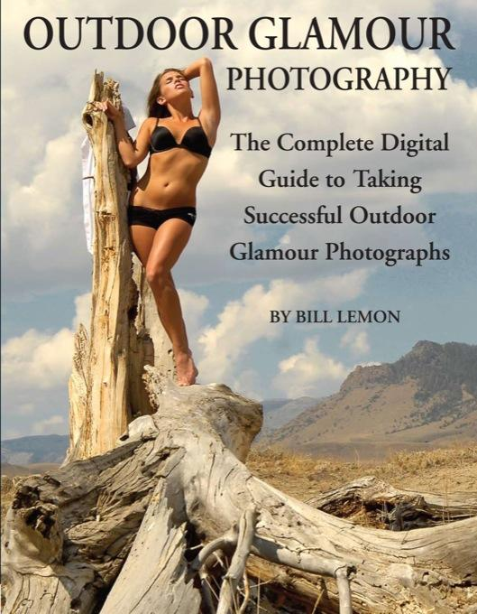Outdoor Glamour Photography: The Complete Digital Guide to Taking Successful Outdoor Glamour Photographs EB9787772503687
